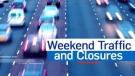 Weekend Closures
